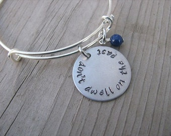 "Inspiration Bracelet- Hand-Stamped ""don't dwell on the past"" with an accent bead of your choice"