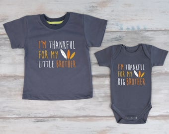 Big Brother Little Brother Thanksgiving Shirts, I'm Thankful For My Little Brother / I'm Thankful For My Big Brother Matching Outfits