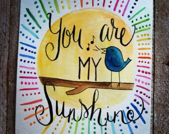 Watercolor quote - You are my sunshine - 8x10 - nursery decor