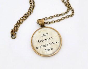 Custom quote necklace-custom quote keychain-custom Jewelry-custom pendant-gift idea-Christmas gift-quote pendant-gift for him-NPNK030