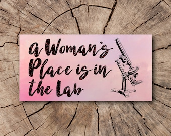 A Woman's Place is in the Lab Bumper Stickers, Car Magnets  | Rep The Resistance