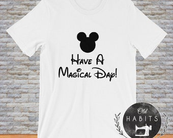 Mickey Have Magical Day Short-Sleeve Unisex T-Shirt Girls Boys Adult Shirts