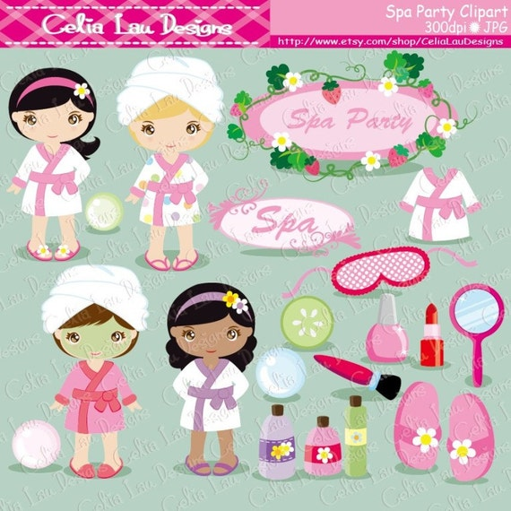 Spa Party Digital Clipart Girls Spa Party Cute Clip