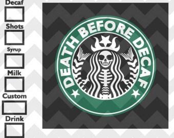 Death Before Decaf w/ Order Boxes - DIGITAL DOWNLOAD - svg, png