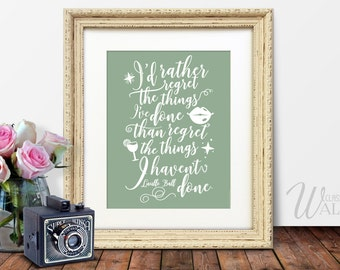 LUCILLE BALL QUOTE - I'd Rather Regret The Things I've Done, Insprational Wall Art, Sage Green Decor, Inspirational Quote, Green Wall Art