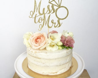 Miss To Mrs Cake Topper - Bridal Shower Cake Topper- Bride To Be- Glitter Cake Topper - She Said Yes - Bachelorette Cake Topper