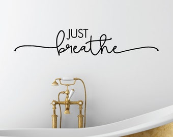 Wall Quotes Just Breathe Bathroom Spa Salon Relax Vinyl Wall Quote Wall Decal