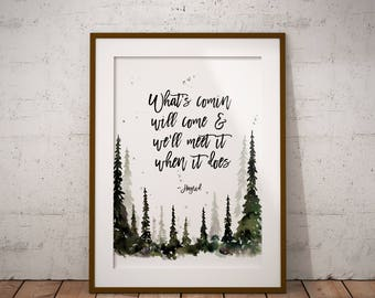 Hagrid Quote, What's comin will come, Harry Potter quote,  Harry Potter art, Harry Potter wall art, Harry Potter watercolor, Hagrid Art