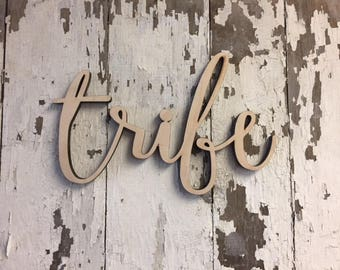 Tribe Word Wood Cut Wall Art Sign Decor