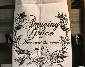Amazing Grace Flour Sack Tea Towel, Flour Sack Towel, Kitchen Towel, Gift, Tea Towel