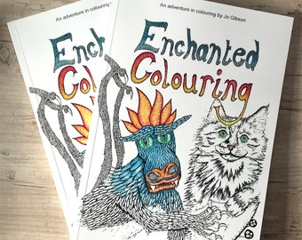 Colouring Book of Enchanted Colourings an art therapy coloring book for adults. Adult colouring in book with 40 mindfulness illustrations