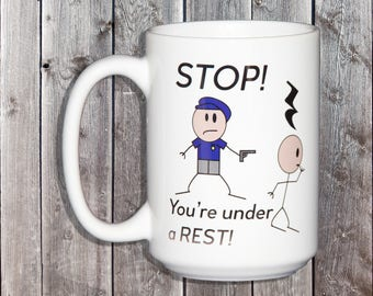Stop You're Under a Rest - Funny Christmas Gift for Sheet Music Lover - Audiophile - Coffee Lover Gift for Him or Her or Musician