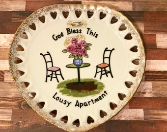 1960s Vintage Heart Novelty Plate God Bless This Lousy Apartment