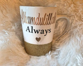 Glitter Dipped Mug - Alhamdulillah Always