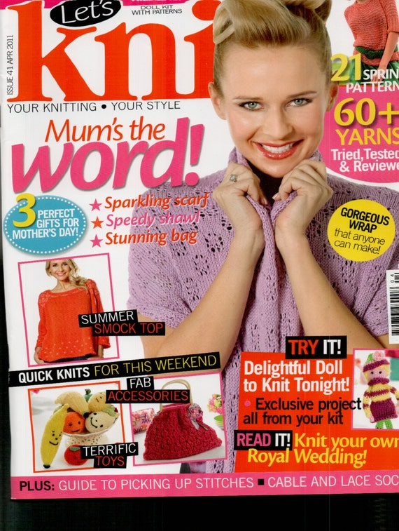 Let's Knit Knitting Magazine Issue 41 April 2011