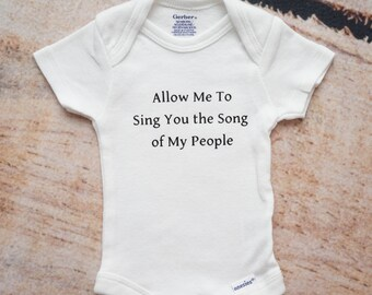 Song of My People ONESIES®, Funny Newborn Onesie, Allow Me To Sing Baby Shirt, Coming Home Gift, Baby Shower Gift, Baby Boy Girl One Piece
