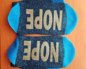 NOPE socks, Bottoms Up Socks, Blue Boot Socks, NOPE, Gifts for Her, Gift for any occasion