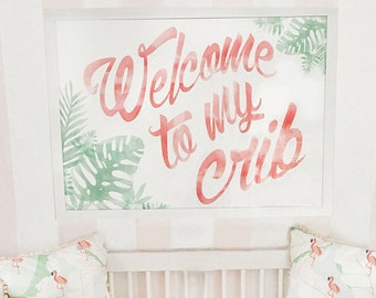 Welcome To My Crib  - Wall Art