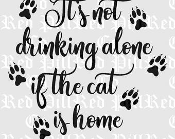 Not Drinking Alone Cat Cutting File