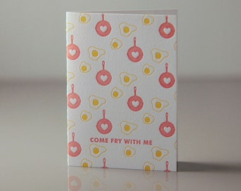 Come Fry with Me Card - Fried Eggs Card - Skillet and Egg Pattern - Red and Yellow Card - Everyday Card - Love Card -  Letterpress Cards