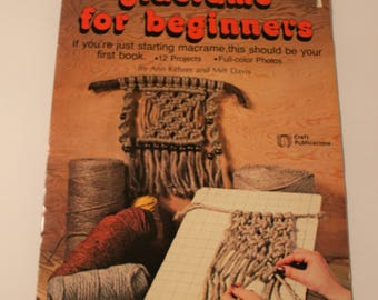 Macrame for Beginners Booklet 1977 Easy Macrame Knotting Directions