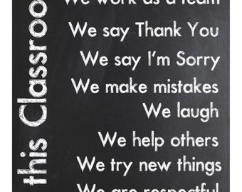 Classroom Sign ~ In this Class We   ~