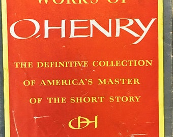 The Complete Works of O'Henry: The Definitive Collection of America's Master of the Short Story (Volume II).  Vintage book circa 1953.