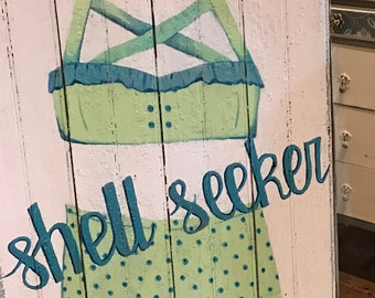 Hand Painted Bikini Shell Seeker Sign