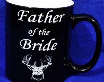 Father Of The Bride Gift ~ Brides Dad Gift ~ Custom Coffee Mug ~ Gift For Dad ~ Coffee Mugs ~ Custom Gifts For Dad ~ Wedding Gifts For Dad ~