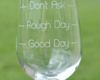 Rough Day wine glass Funny Humor Gift for the Boss, Co worker, Secretary - by Jackglass on Etsy