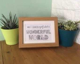 Wonderful World - 13 x 18 cm Hand drawn Lyric Art - Framed or Unframed