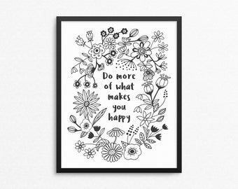Home Decor, Wall Art, Print, Inspirational Quote, Do More Of What Makes You Happy, Motivational Poster, Gift Idea, Poster, Quote Poster, Art