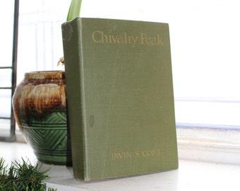 Chivalry Peak by Irvin S Cobb Book Vintage 1927
