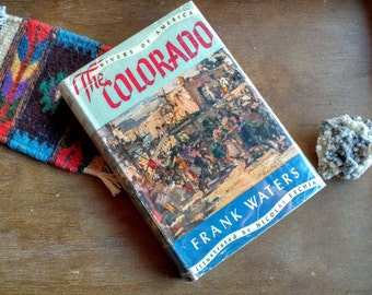 The Colorado by Frank Waters (Hardcover) Signed First Edition First Printing 1947
