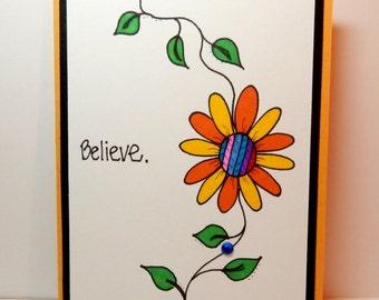 Flower Notecard, Greeting Card, Handmade, Original Artwork, Flower, Believe