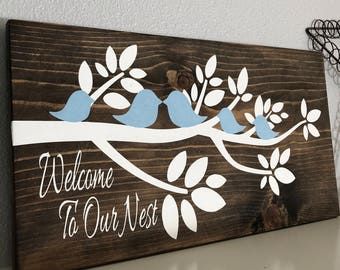 Welcome To Our Nest, Branch Sign, Bird Sign, Welcome Sign, Our Nest Wood Sign, Wood Sign, Welcome Wood Sign