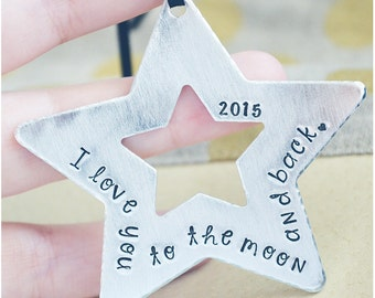I Love You to the Moon and Back Ornament - Star Christmas Ornaments - Gift for Christmas 2017 - Hand Stamped Christmas Ornament for Mom