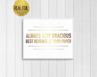 Beyonce lyrics foil print boy bye beyonce quote beyonce beyonce lyrics foil print always stay gracious best revenge is your paper beyonce quote beyonce poster beyonce print beyonce gift stopboris Image collections