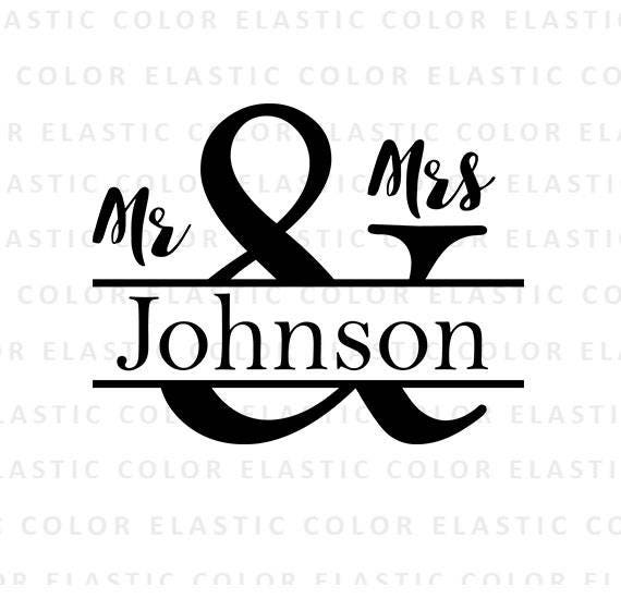 Welcome To Mr Hardison S Page: Mr And Mrs Svg Wedding Svg Split And Sign Split