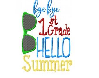 Bye Bye 1st Grade Hello Summer Machine Embroidery Digital Download