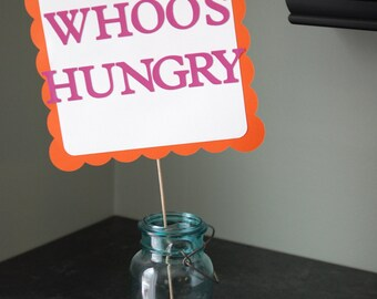 Owl Sign, Owl Buffet Sign, Owl Food Sign, Owl Who's Hungry, Owl Birthday, Owl Party Supplies, Owl Baby Shower