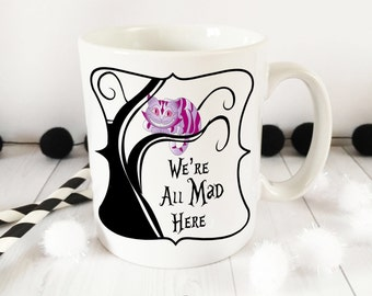 Alice in Wonderland Collection we're all mad here cheshire cat 10oz ceramic mug