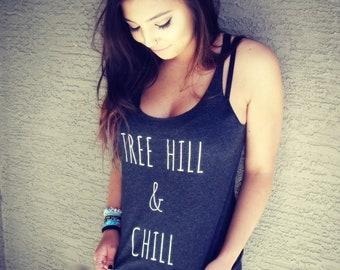 TREE HILL & CHILL Racerback Tank - One Tree Hill