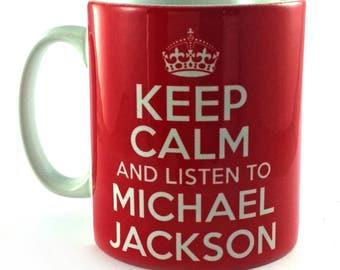 Keep Calm and Listen To Michael Jackson 11oz gift mug cup present