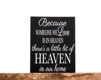"Because Someone We Love Is In Heaven, In Memory Of Sympathy Gift Idea, Rustic Wall Decor Wooden Sign, 9.25"" x 12"""