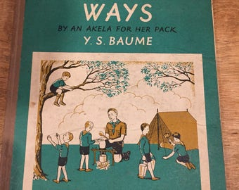 Wolf Cub Ways by an Akela for her pack by Y S Baume vintage scout book 1947