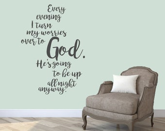 Turn My Worries Over To God - Religious Inspirational Bedroom Quote Wall Decal