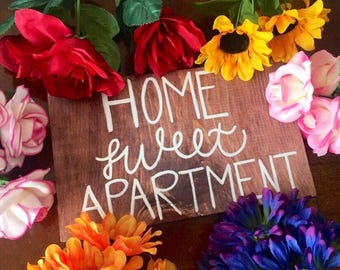 Home sweet apartment sign, apartment decor, apartment wall decor, apartment wooden sign