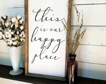 This is our happy place wood sign, this is our happy place, home sign, gallery wall sign, farmhouse signs, modern farmhouse, framed sign