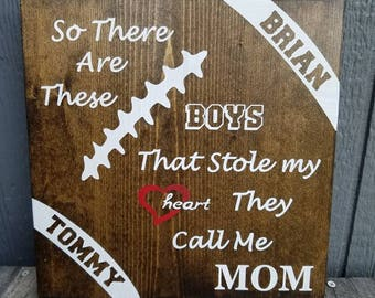 Football Mom Sign|Personalized Football Mom Sign|Mom of Boys Sign|So There Are These Boys|Gift for Mom|Boys Name Sign|Sports Mom GIft
